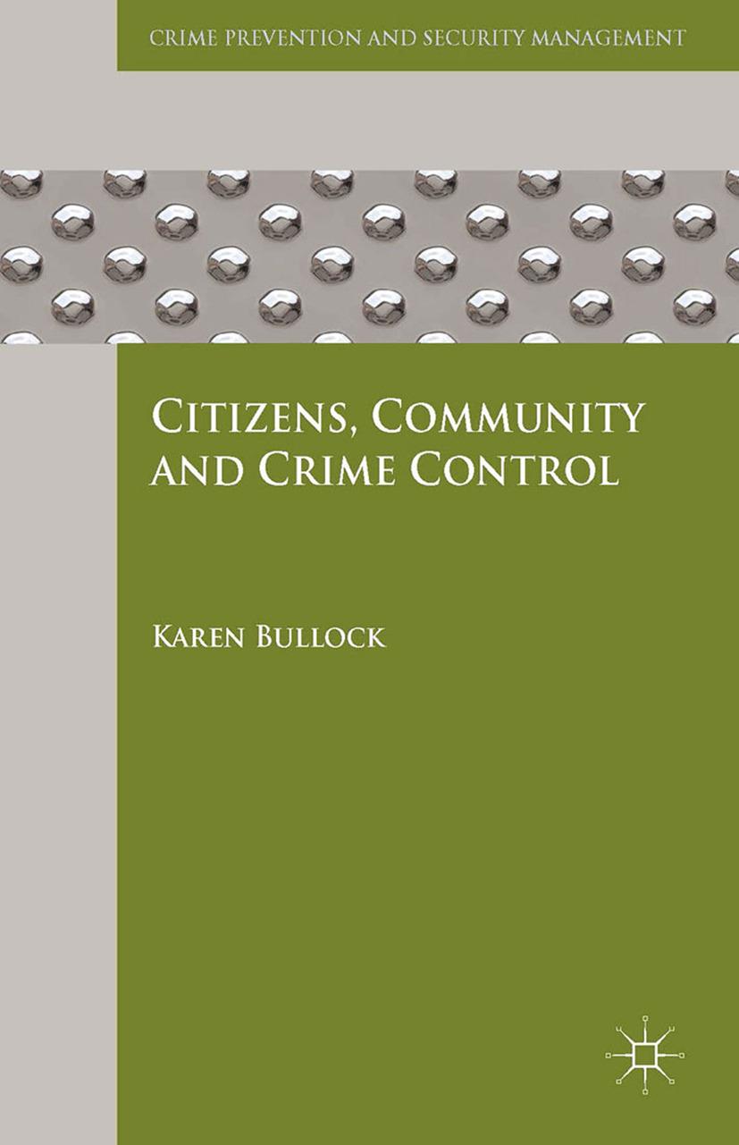 Bullock, Karen - Citizens, Community and Crime Control, ebook
