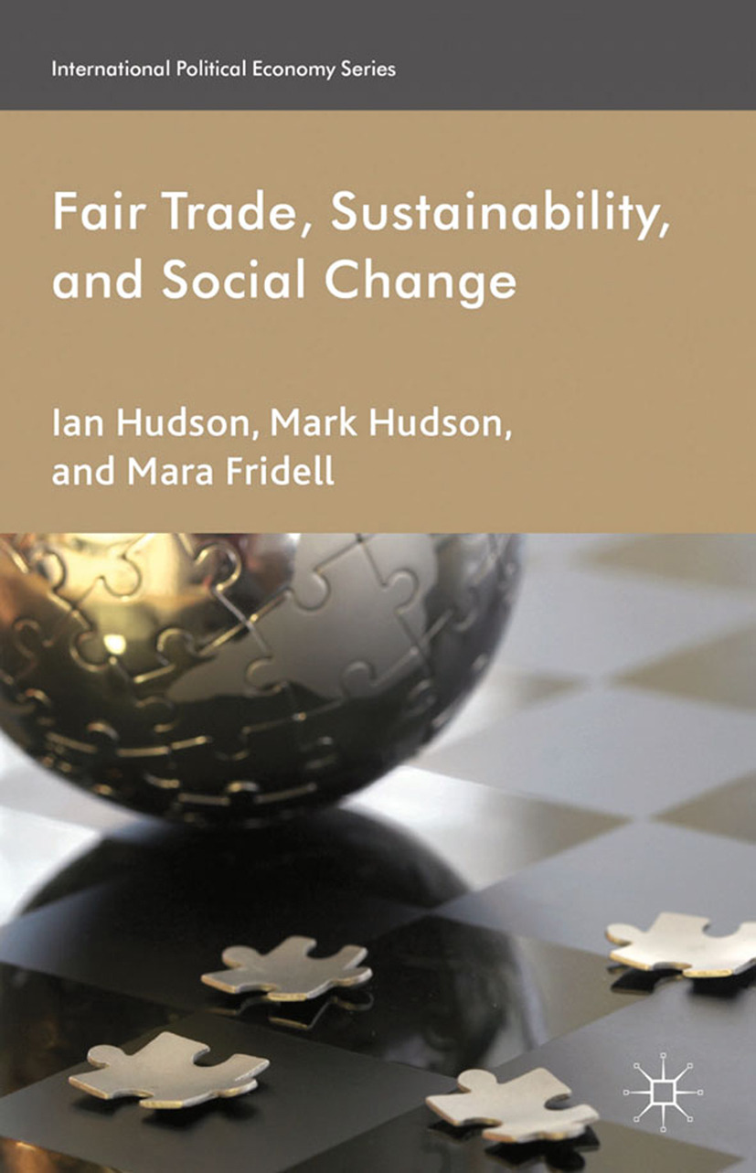 Fridell, Mara - Fair Trade, Sustainability, and Social Change, ebook