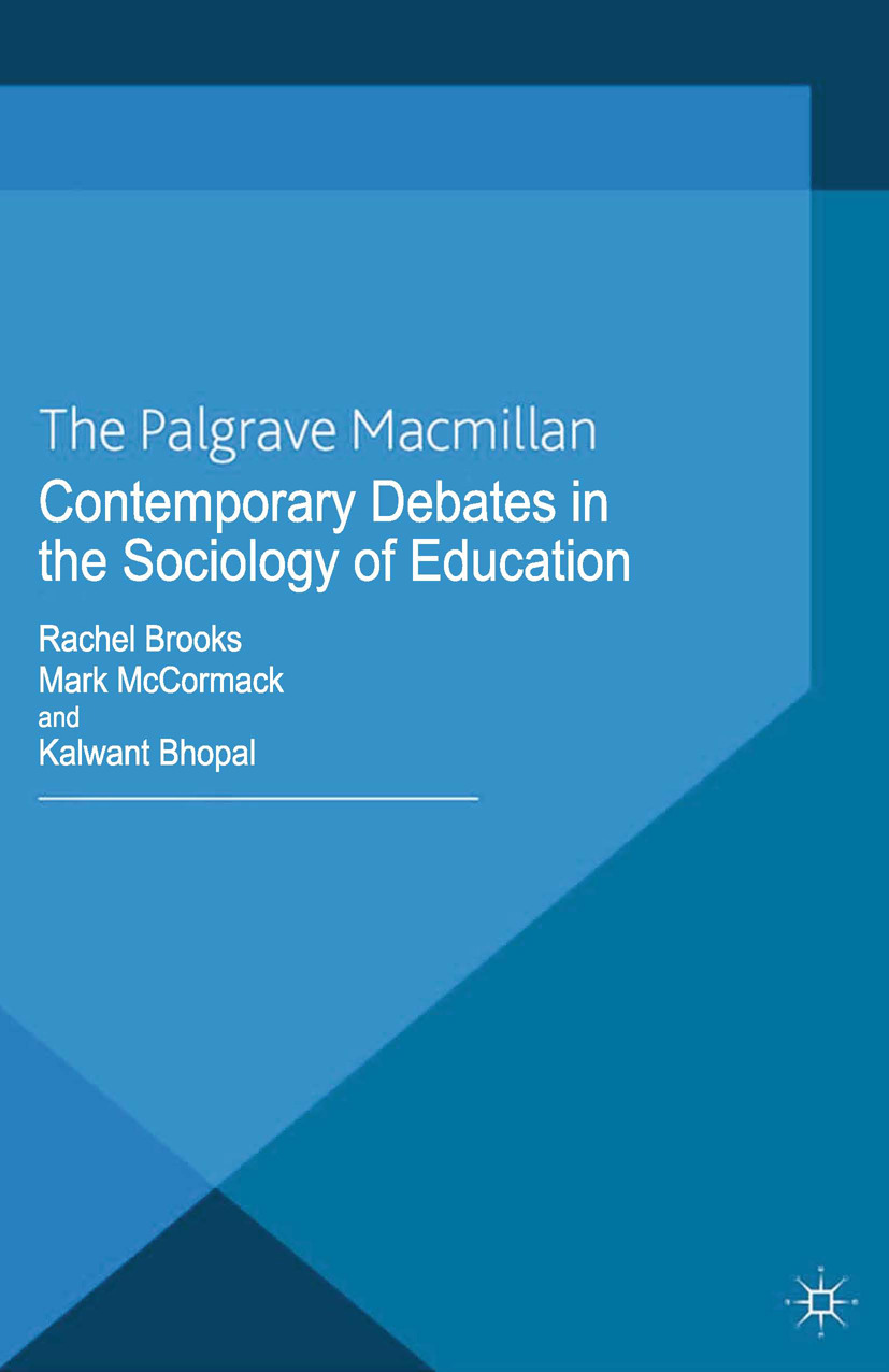 Bhopal, Kalwant - Contemporary Debates in the Sociology of Education, ebook