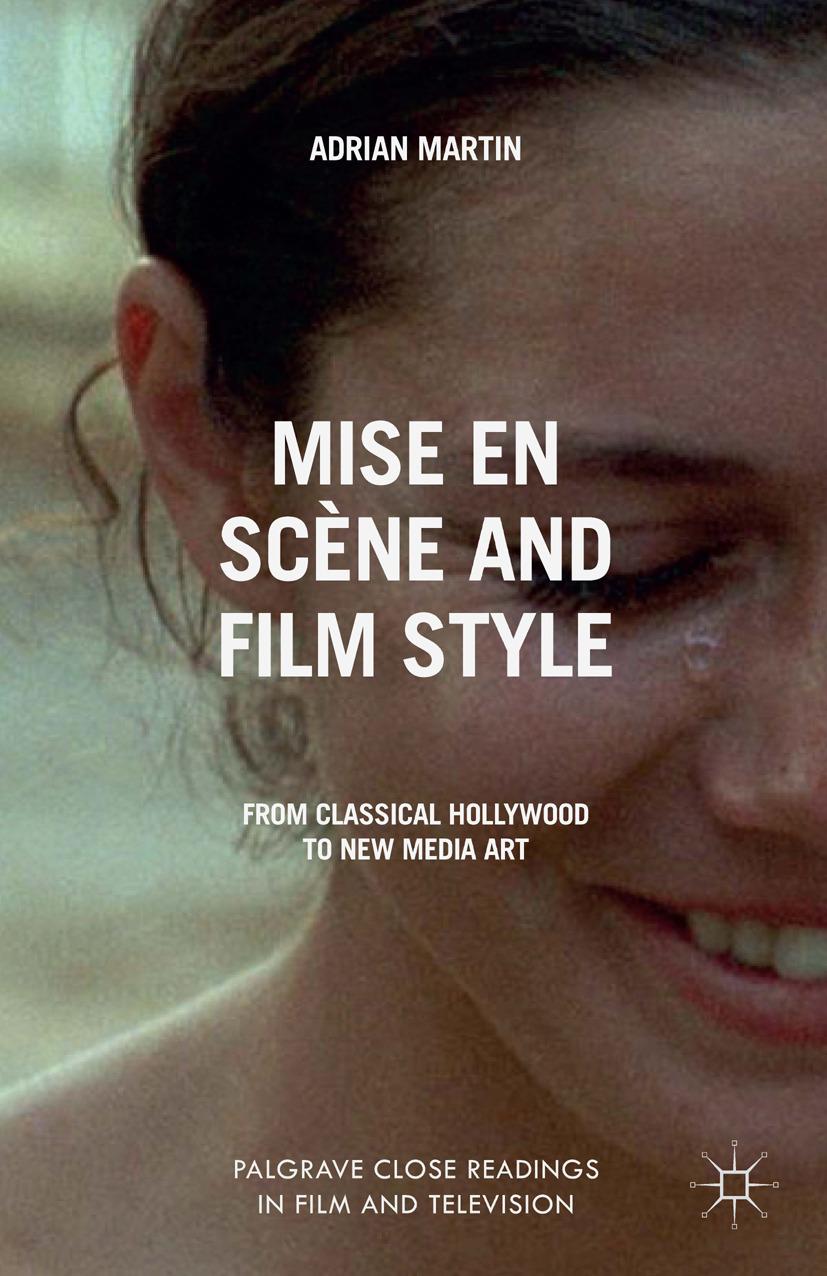 Martin, Adrian - Mise en Scène and Film Style, ebook