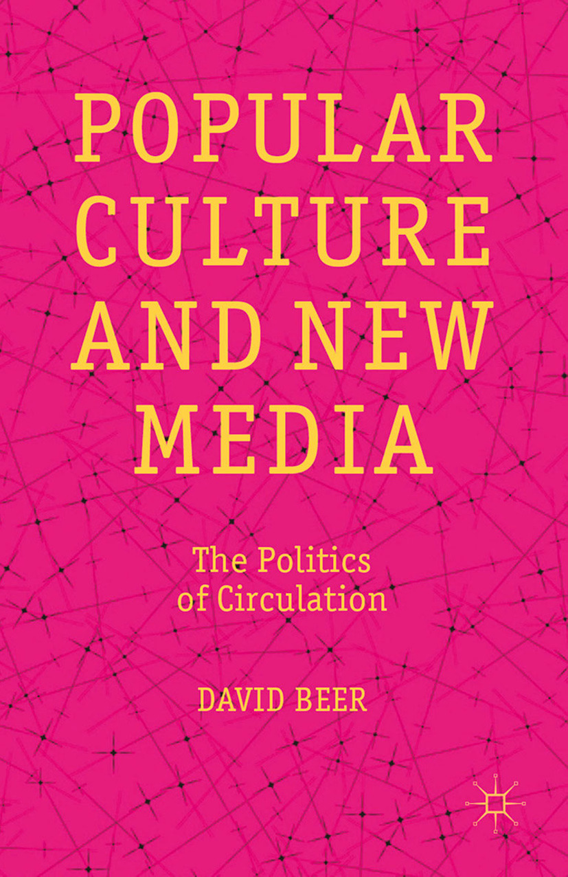 Beer, David - Popular Culture and New Media, ebook