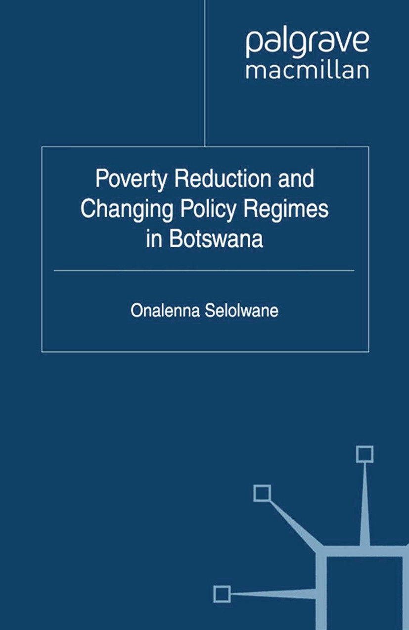 Selolwane, Onalenna - Poverty Reduction and Changing Policy Regimes in Botswana, ebook