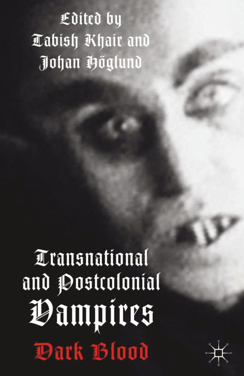 Höglund, Johan - Transnational and Postcolonial Vampires, e-kirja