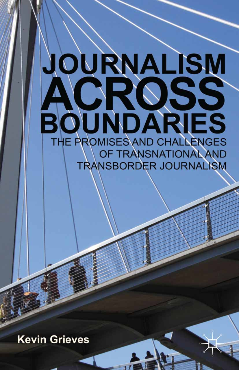 Grieves, Kevin - Journalism Across Boundaries, ebook