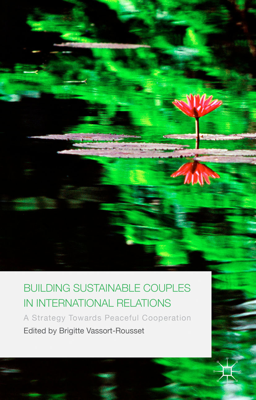 Vassort-Rousset, Brigitte - Building Sustainable Couples in International Relations, ebook