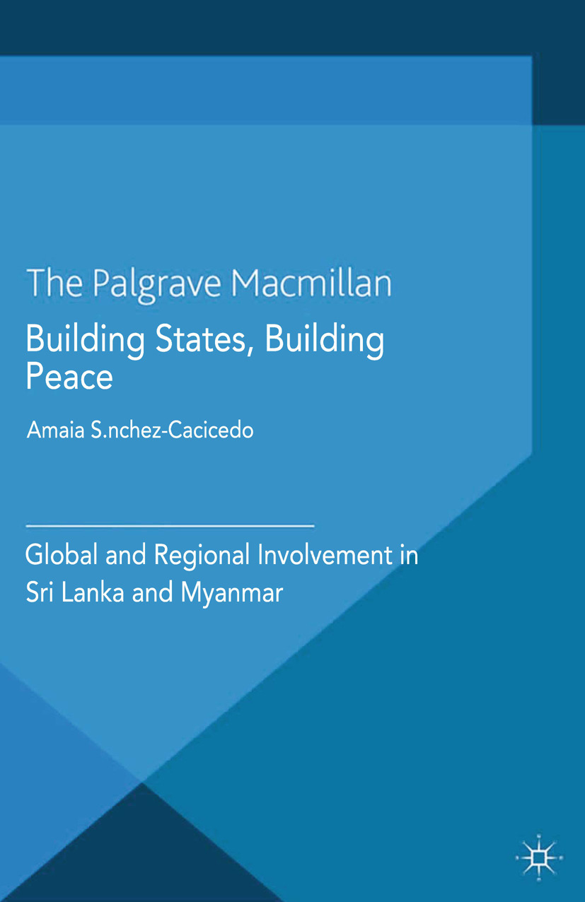 Sánchez-Cacicedo, Amaia - Building States, Building Peace, ebook