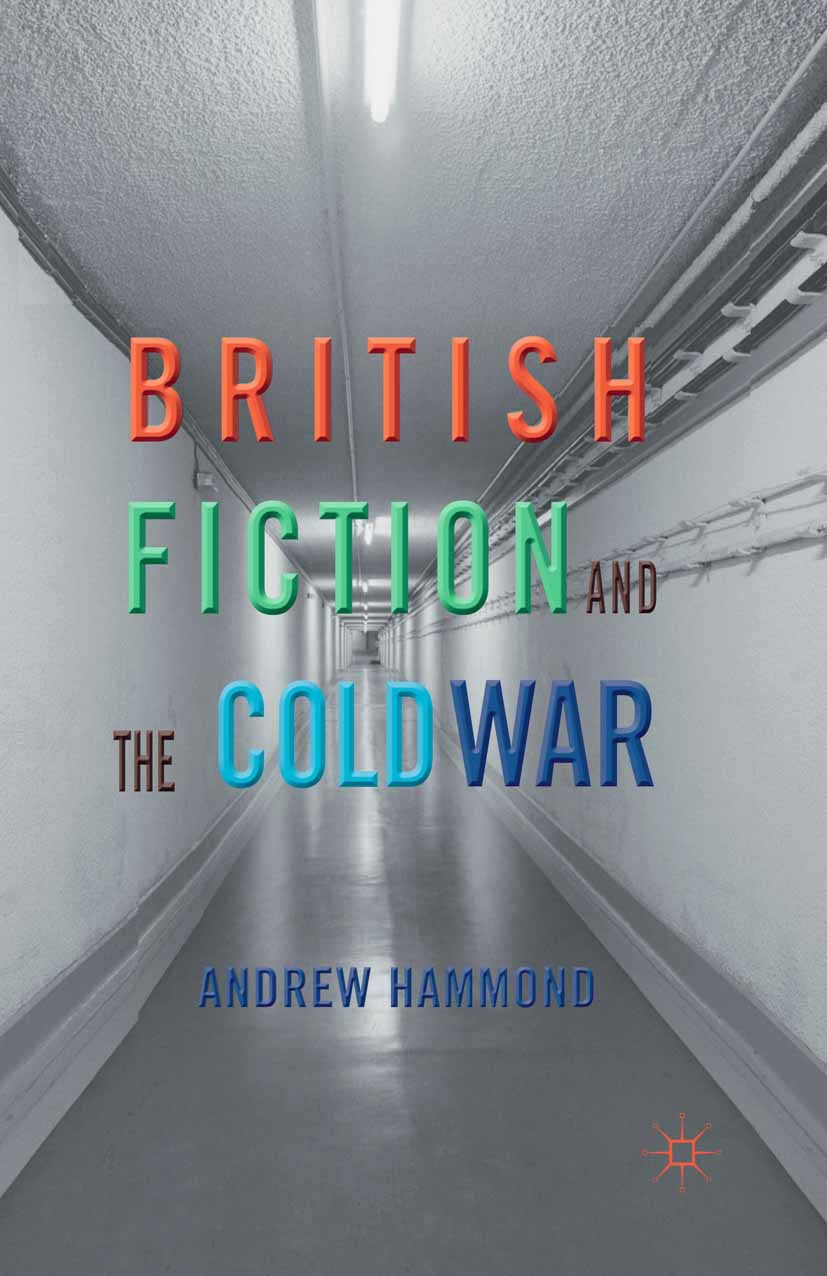 Hammond, Andrew - British Fiction and the Cold War, ebook