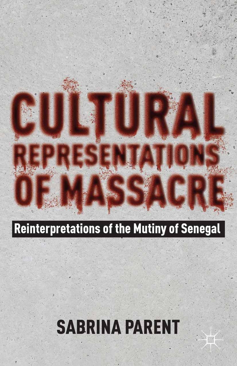 Parent, Sabrina - Cultural Representations of Massacre, ebook