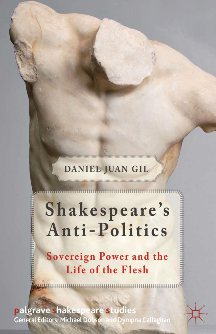 Gil, Daniel Juan - Shakespeare's Anti-Politics, ebook