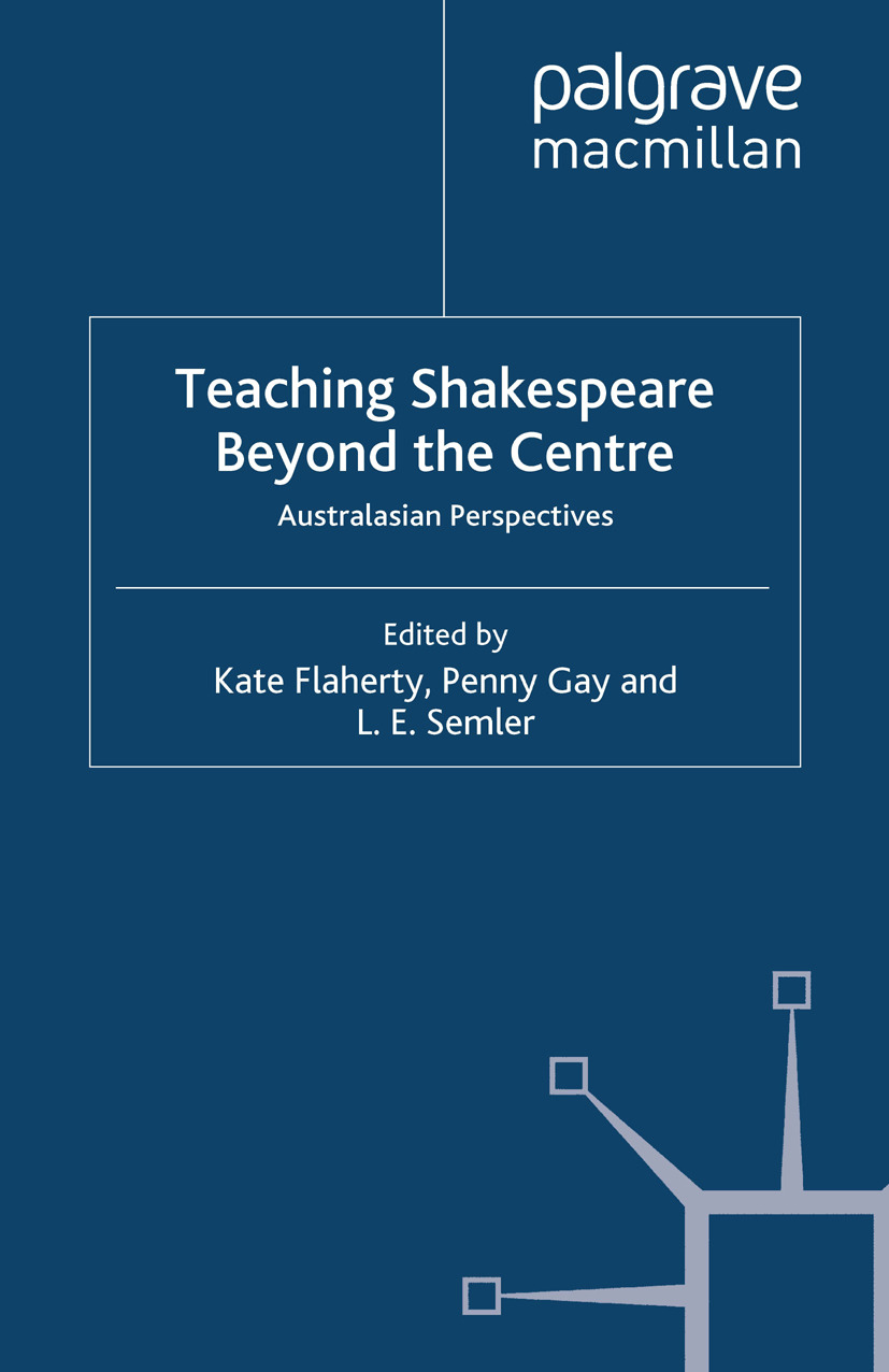 Flaherty, Kate - Teaching Shakespeare Beyond the Centre, ebook