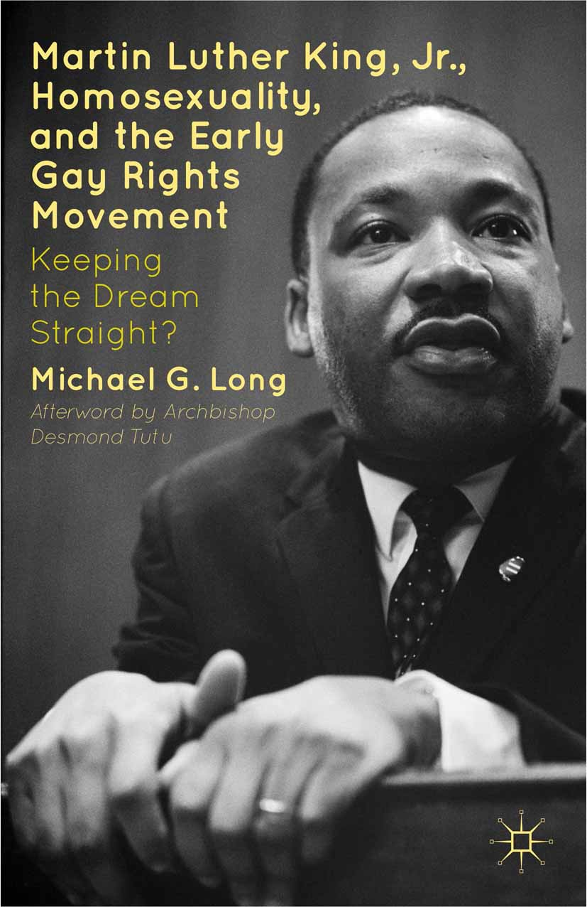 Long, Michael G. - Martin Luther King Jr., Homosexuality, and the Early Gay Rights Movement, ebook