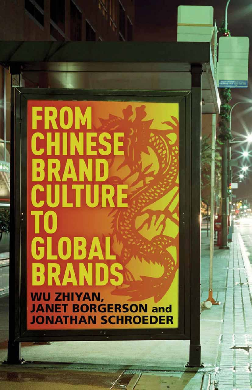 Borgerson, Janet - From Chinese Brand Culture to Global Brands, ebook