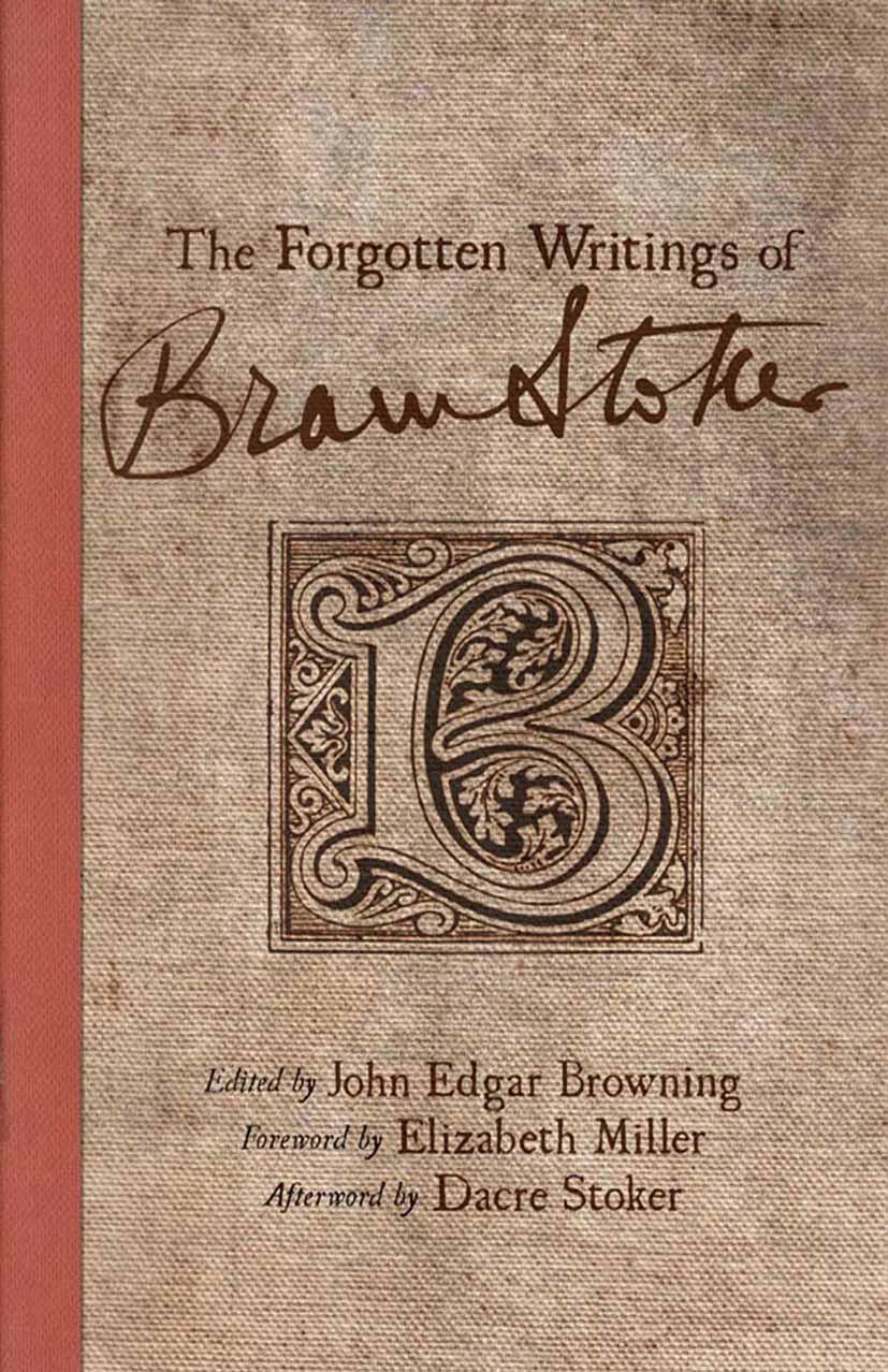 Browning, John Edgar - The Forgotten Writings of Bram Stoker, ebook