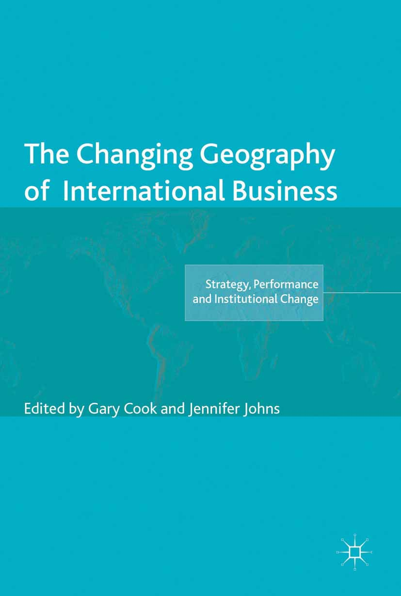 Cook, Gary - The Changing Geography of International Business, ebook