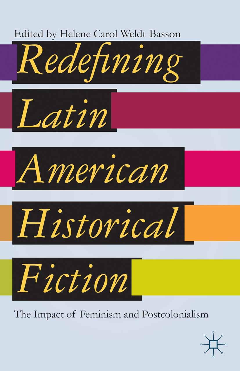 Weldt-Basson, Helene Carol - Redefining Latin American Historical Fiction, ebook