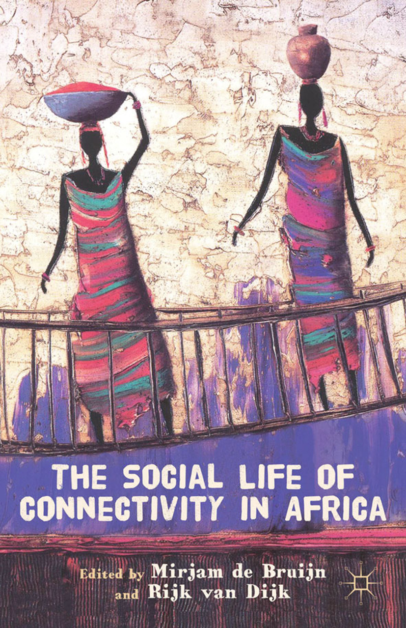 Bruijn, Mirjam - The Social Life of Connectivity in Africa, ebook