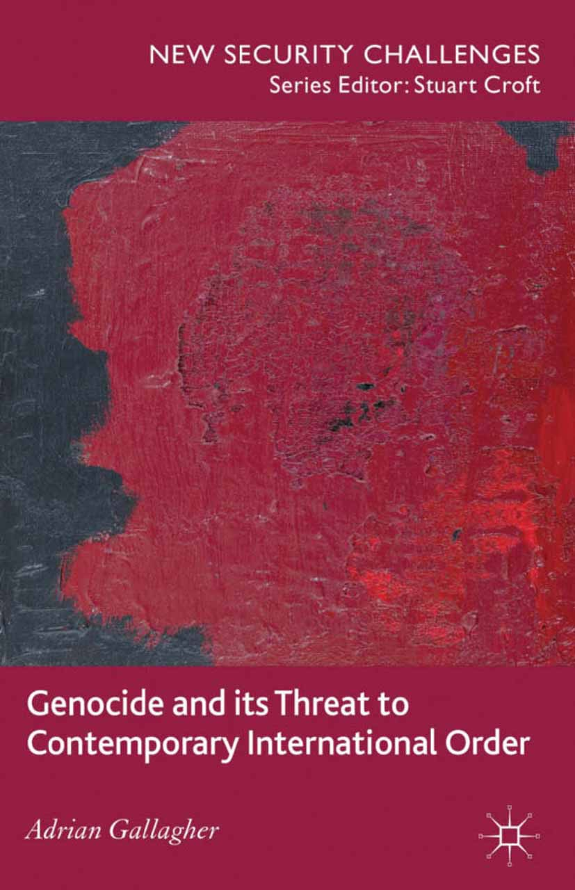 Gallagher, Adrian - Genocide and its Threat to Contemporary International Order, ebook