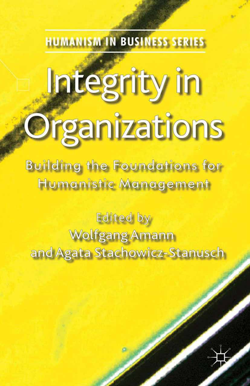 Amann, Wolfgang - Integrity in Organizations, ebook