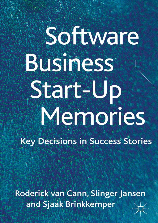Brinkkemper, Sjaak - Software Business Start-up Memories, ebook
