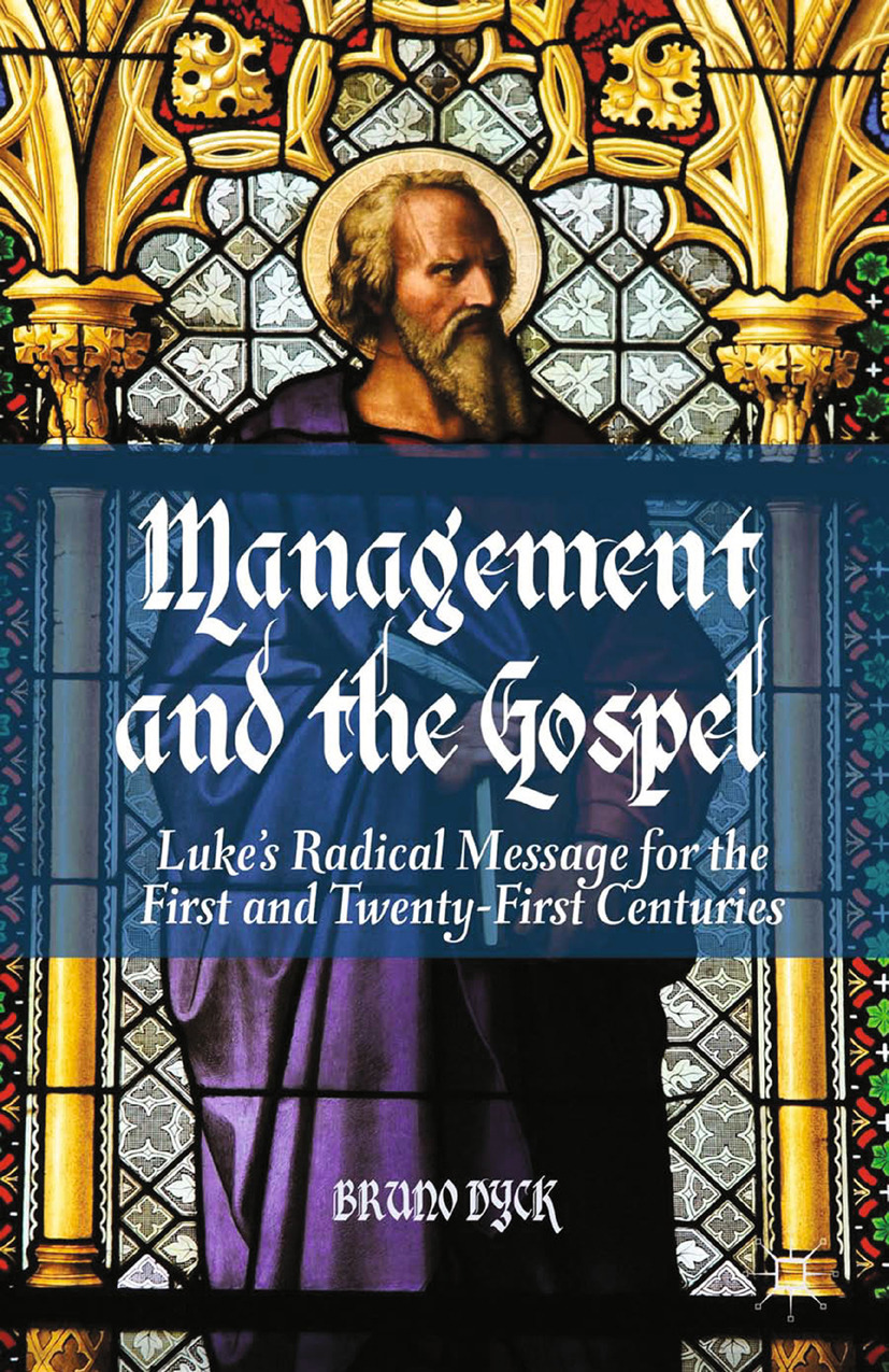 Dyck, Bruno - Management and the Gospel, ebook