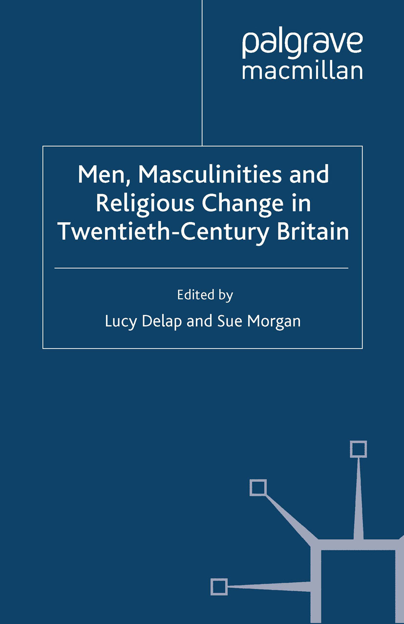 Delap, Lucy - Men, Masculinities and Religious Change in Twentieth-Century Britain, ebook