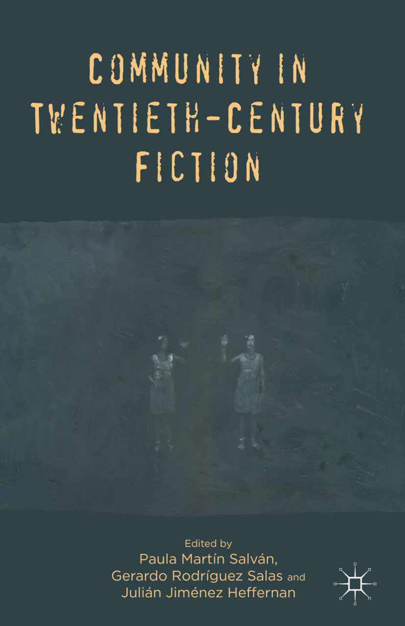 Heffernan, Julián Jiménez - Community in Twentieth-Century Fiction, e-kirja