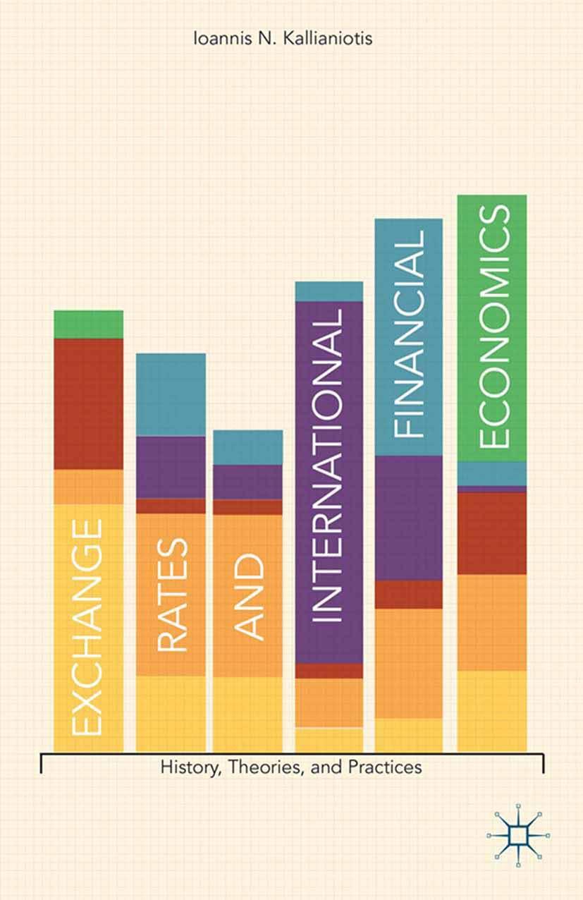 Kallianiotis, John N. - Exchange Rates and International Financial Economics, ebook