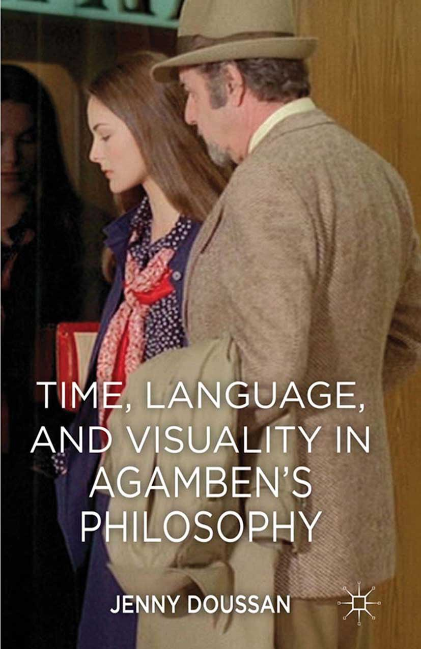 Doussan, Jenny - Time, Language, and Visuality in Agamben's Philosophy, ebook