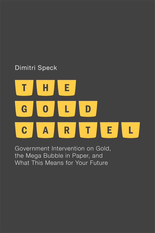 Speck, Dimitri - The Gold Cartel, ebook