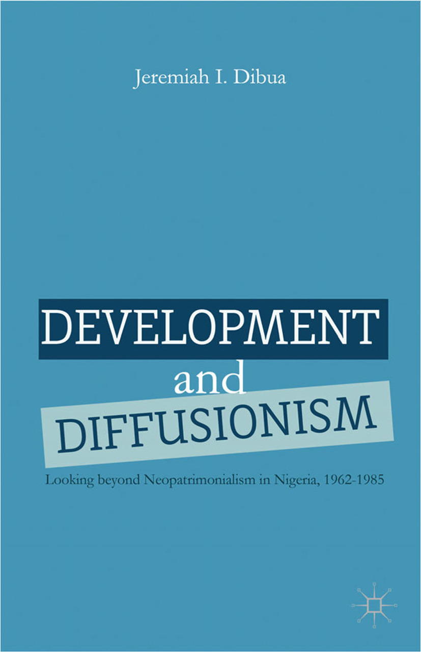 Dibua, Jeremiah I. - Development and Diffusionism, ebook