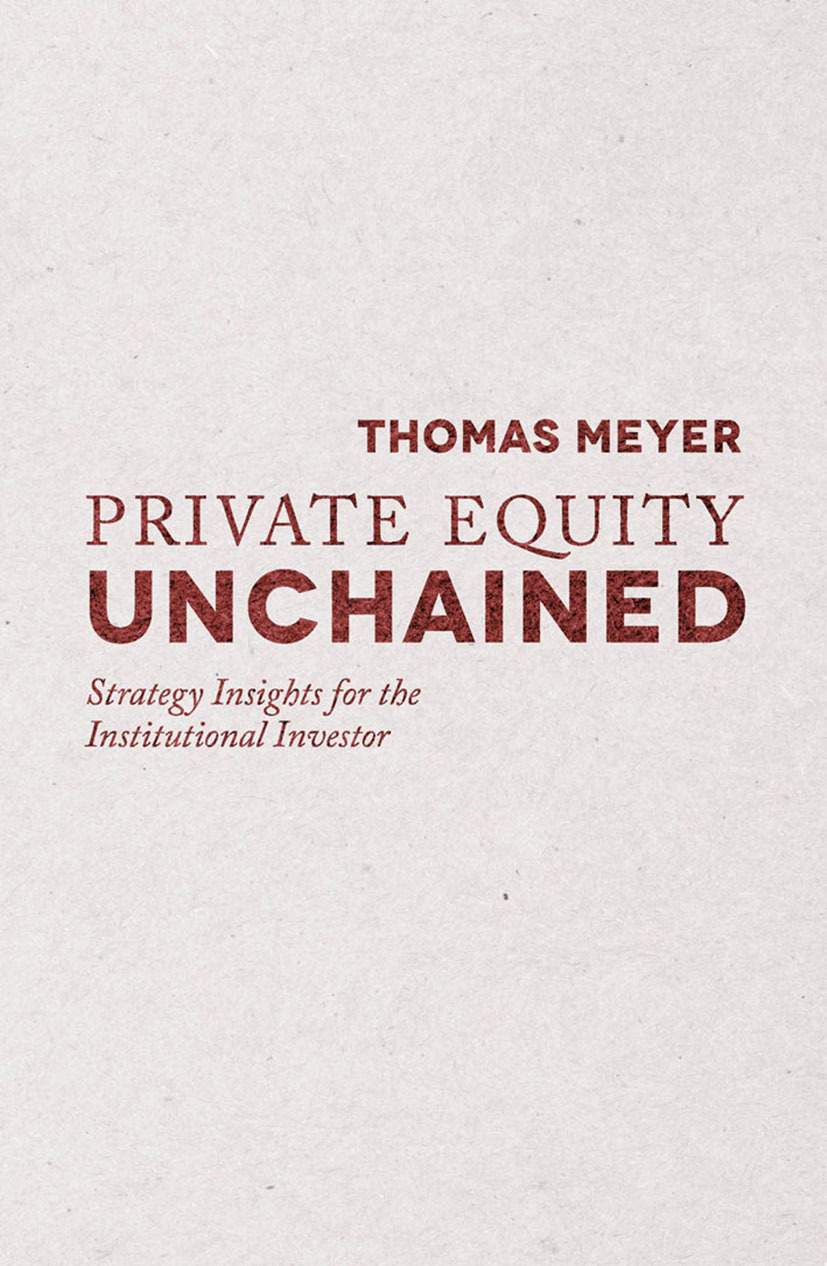 Meyer, Thomas - Private Equity Unchained, ebook