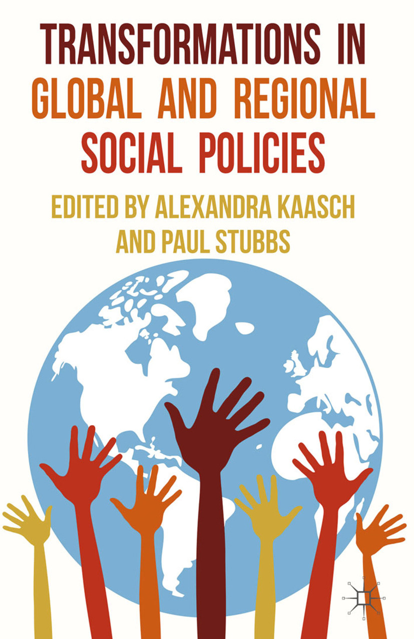 Kaasch, Alexandra - Transformations in Global and Regional Social Policies, ebook