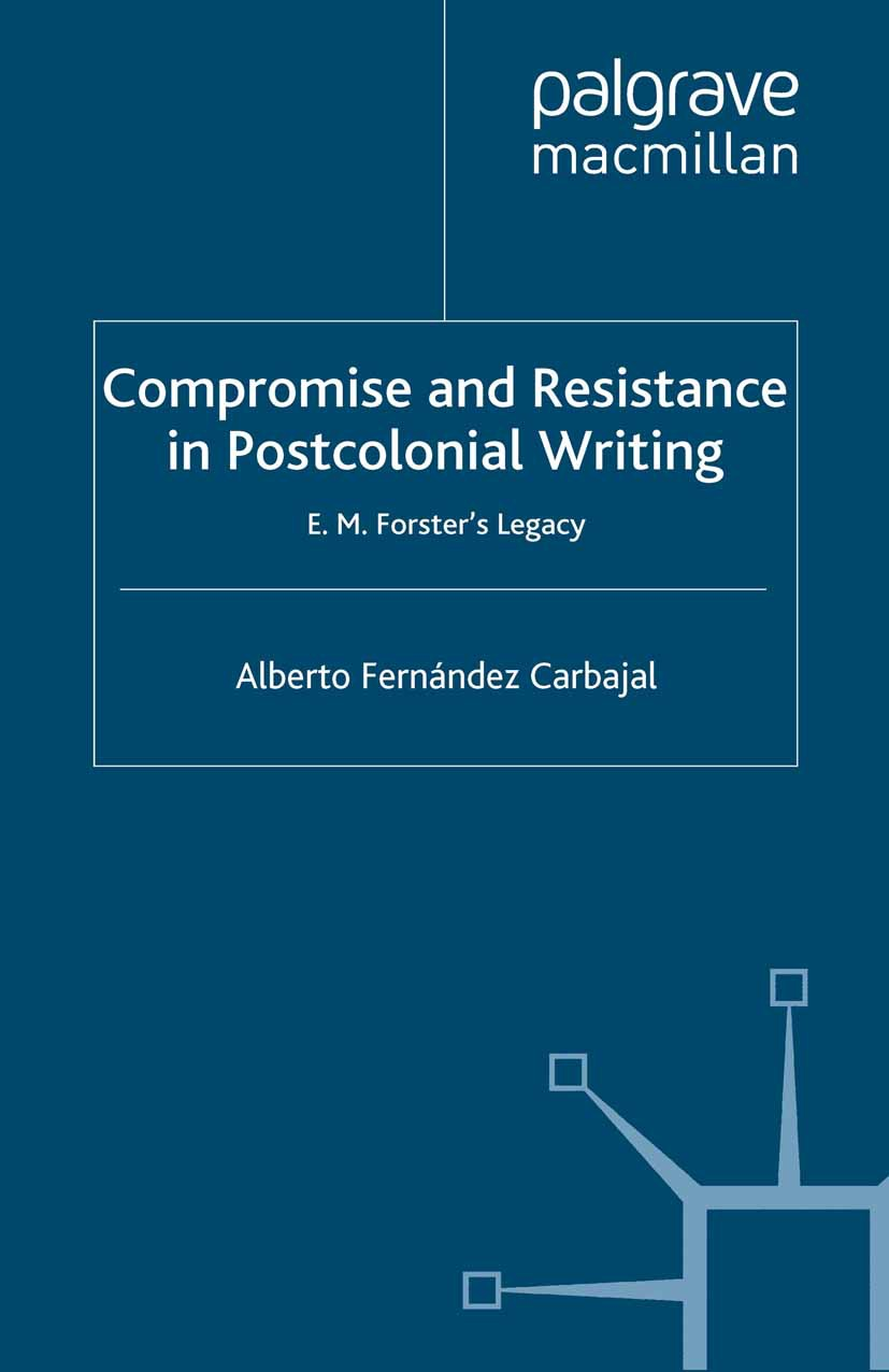 Carbajal, Alberto Fernández - Compromise and Resistance in Postcolonial Writing, ebook