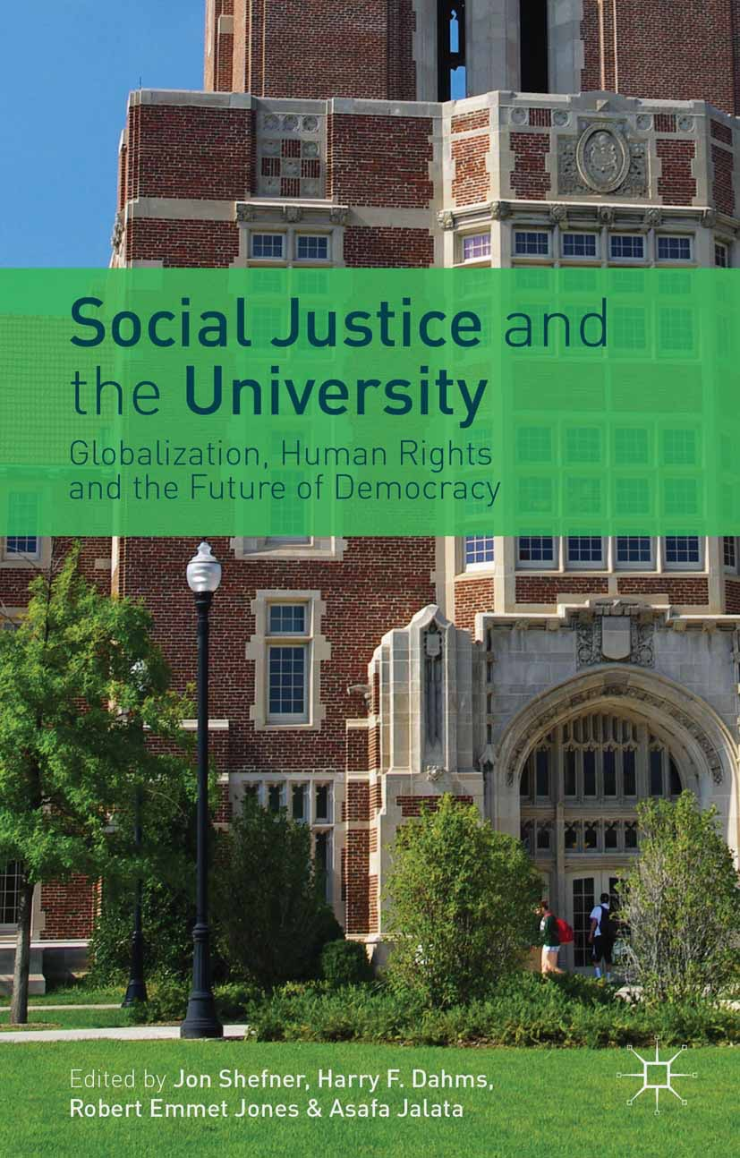 Dahms, Harry F. - Social Justice and the University, ebook