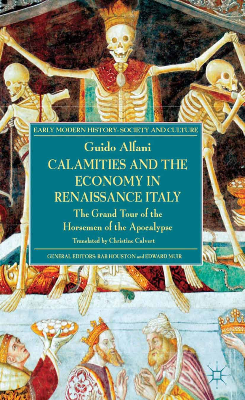 Alfani, Guido - Calamities and the Economy in Renaissance Italy, ebook