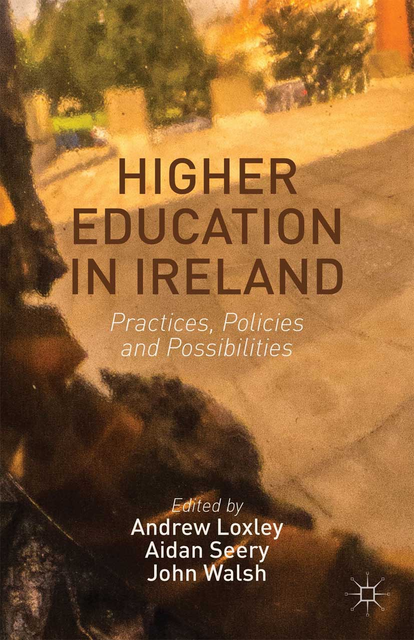 Loxley, Andrew - Higher Education in Ireland, ebook