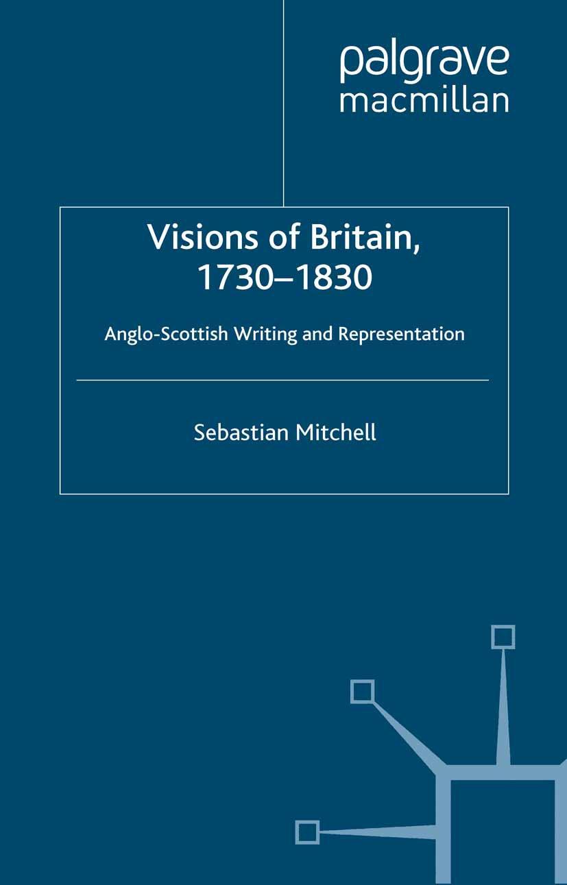 Mitchell, Sebastian - Visions of Britain, 1730–1830, ebook