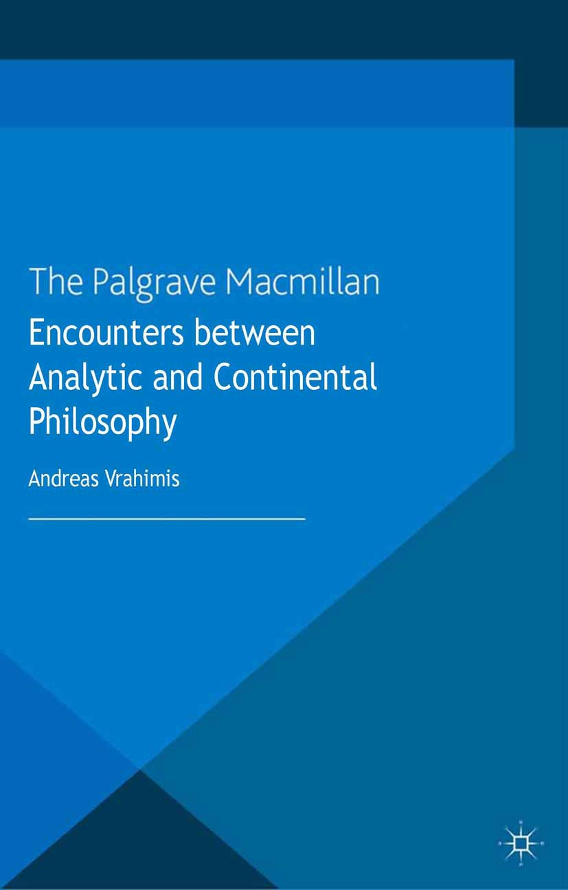 Vrahimis, Andreas - Encounters between Analytic and Continental Philosophy, ebook
