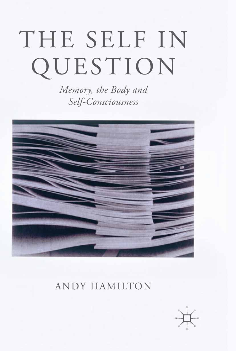 Hamilton, Andy - The Self in Question, ebook