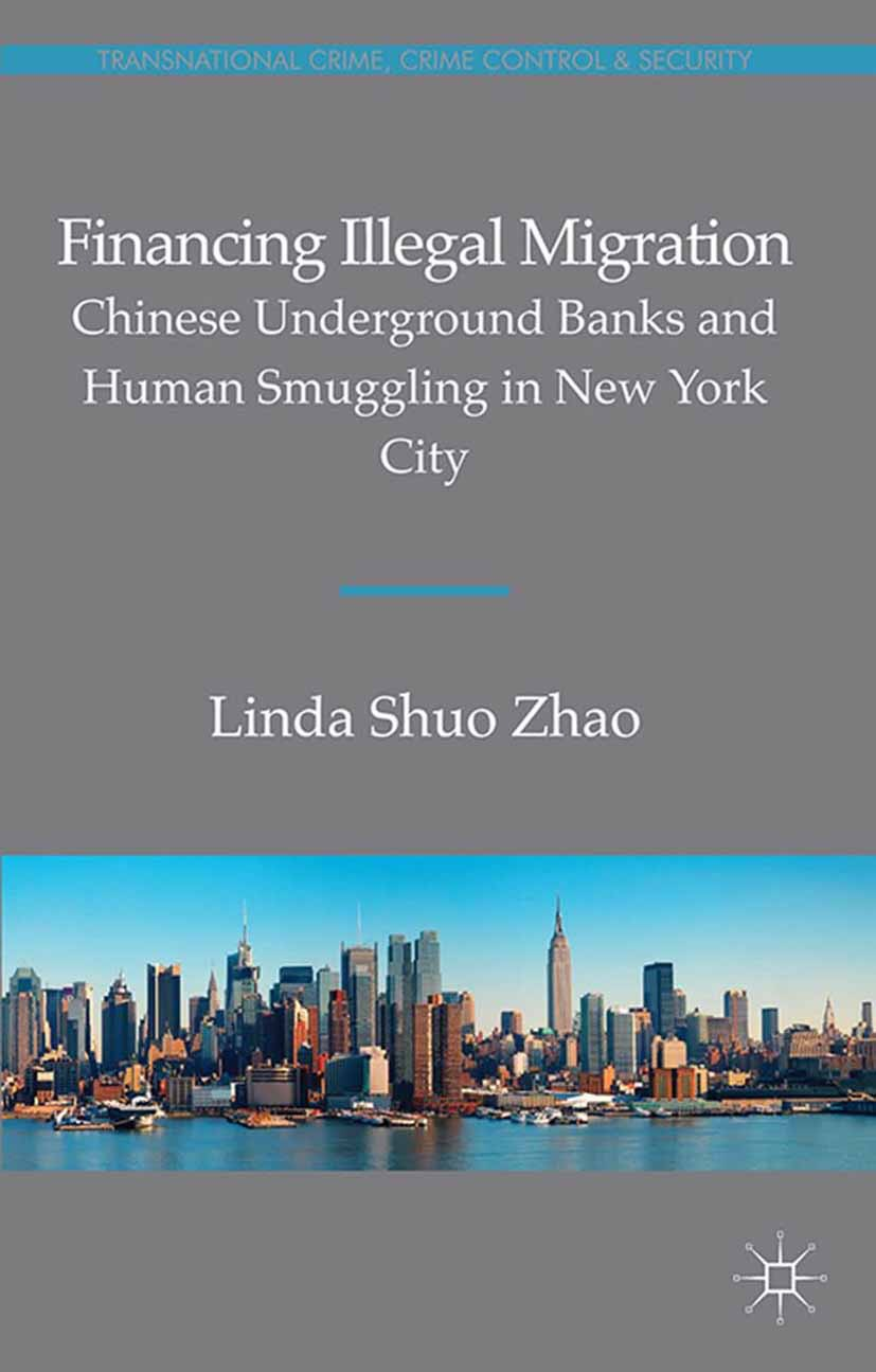 Zhao, Linda Shuo - Financing Illegal Migration, ebook