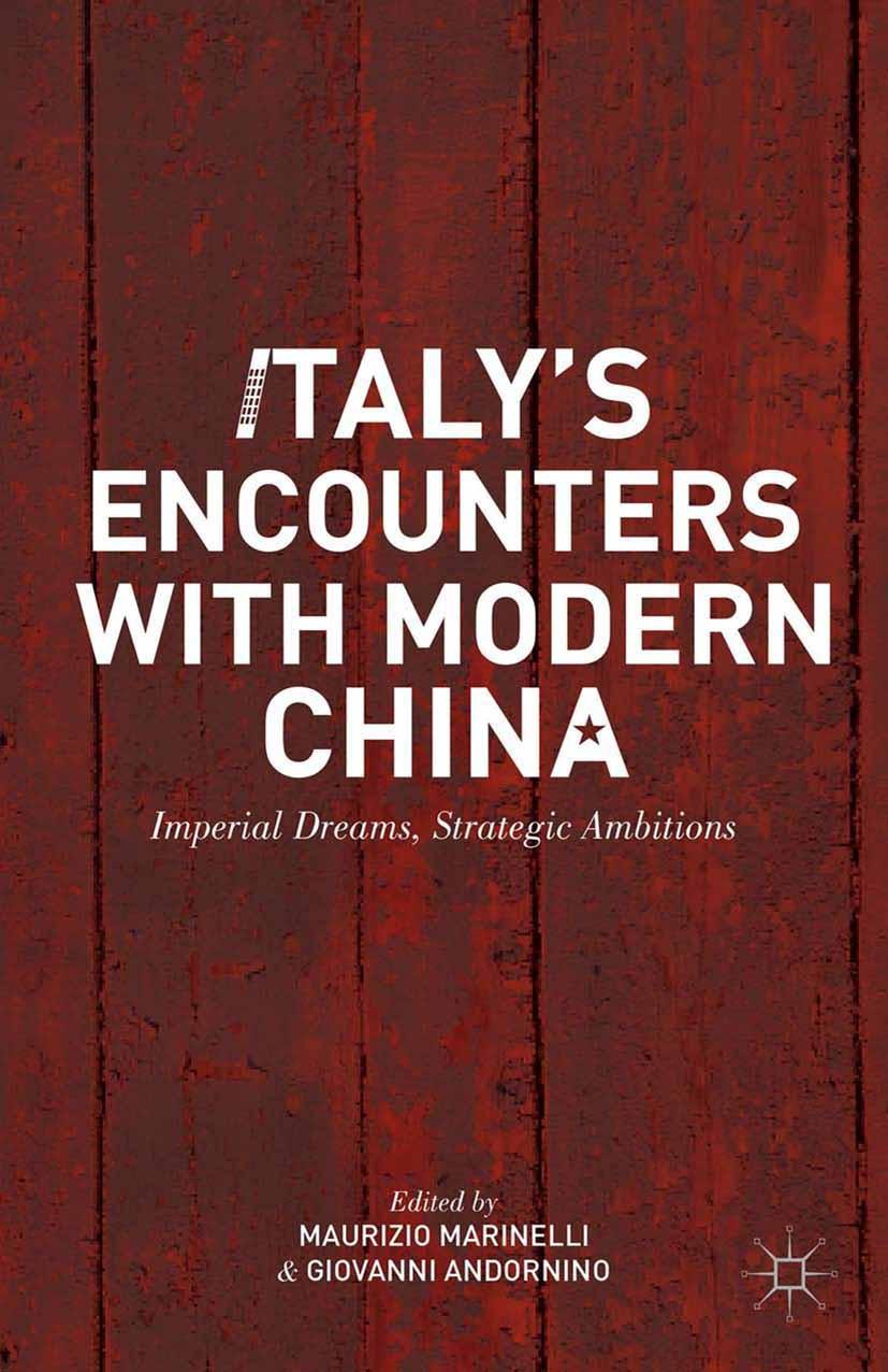 Andornino, Giovanni - Italy's Encounters with Modern China, ebook