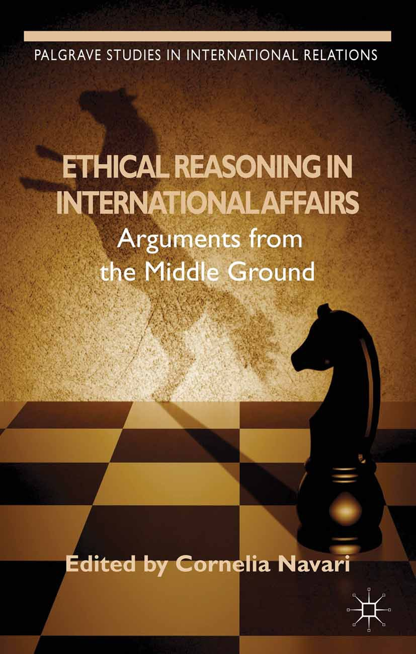 Navari, Cornelia - Ethical Reasoning in International Affairs, ebook