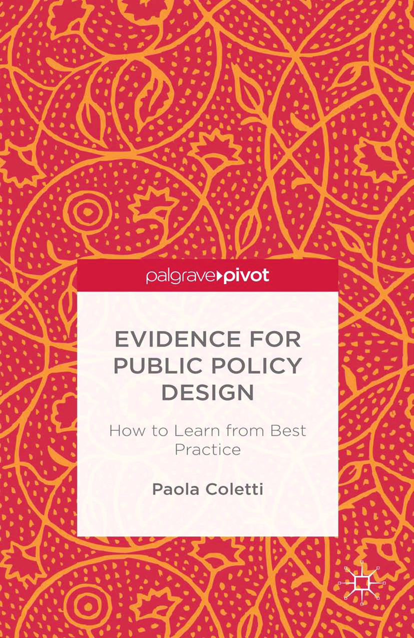 Coletti, Paola - Evidence for Public Policy Design: How to Learn from Best Practice, ebook