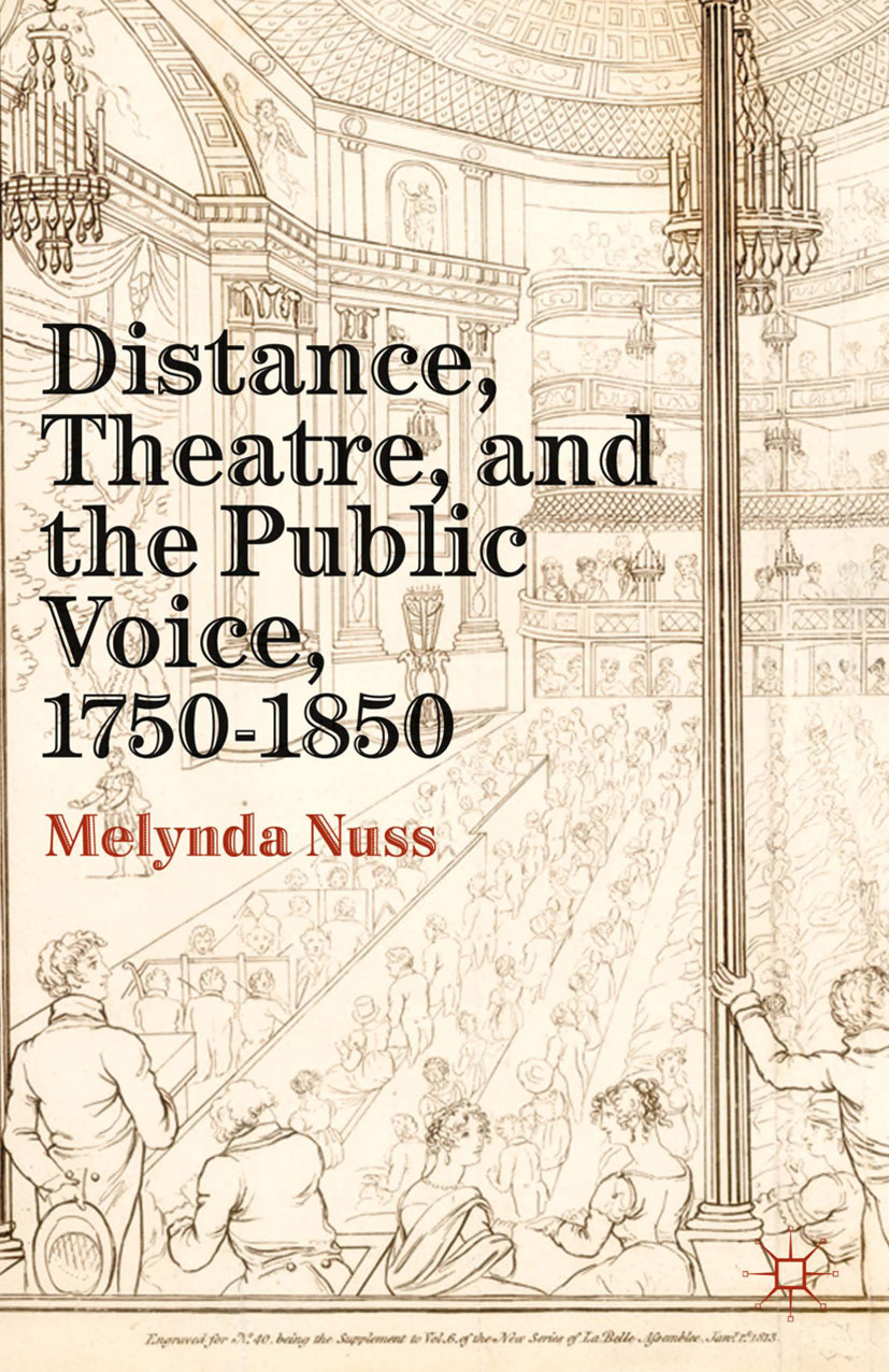 Nuss, Melynda - Distance, Theatre, and the Public Voice, 1750–1850, ebook