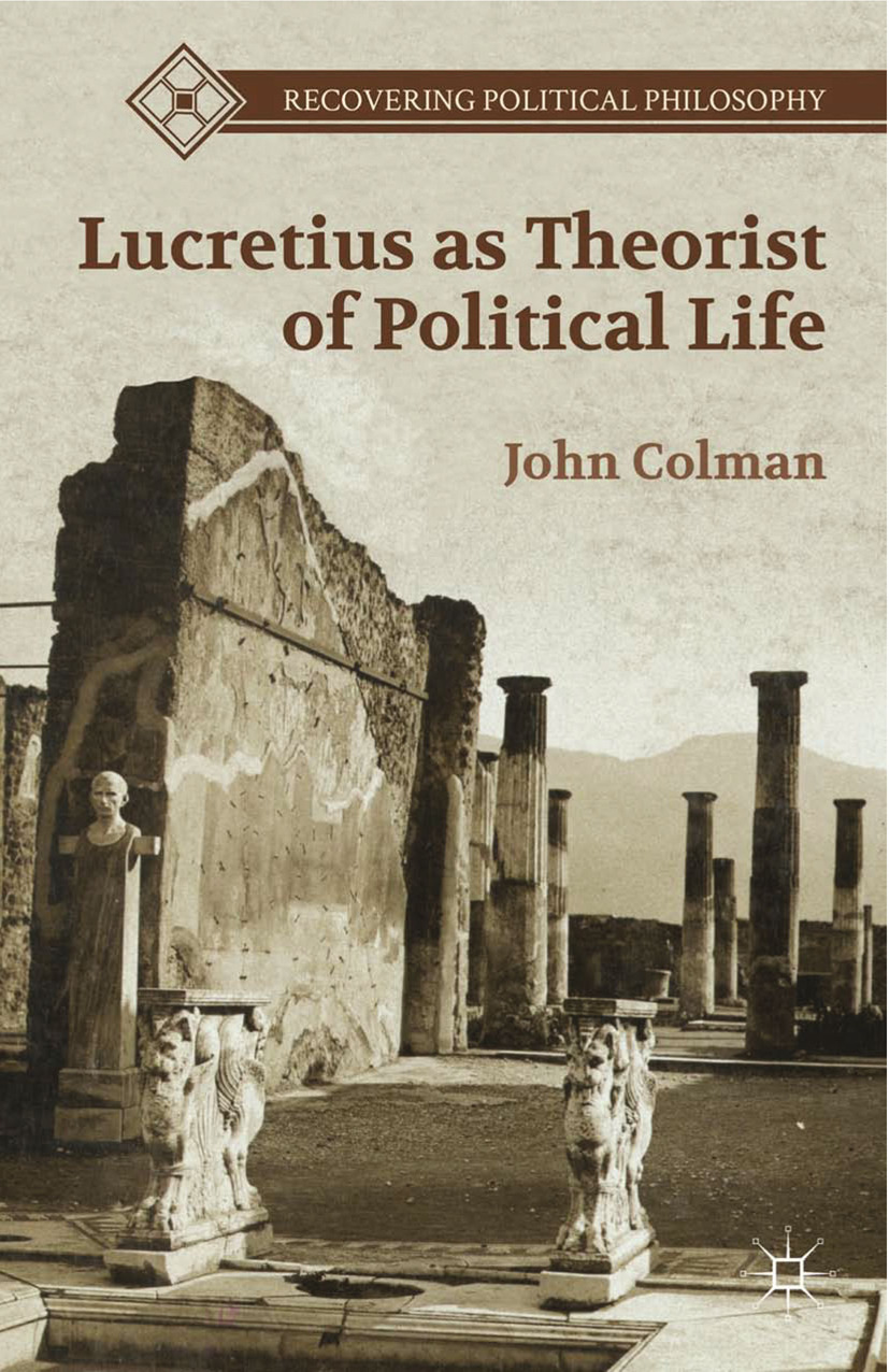 Colman, John - Lucretius as Theorist of Political Life, ebook