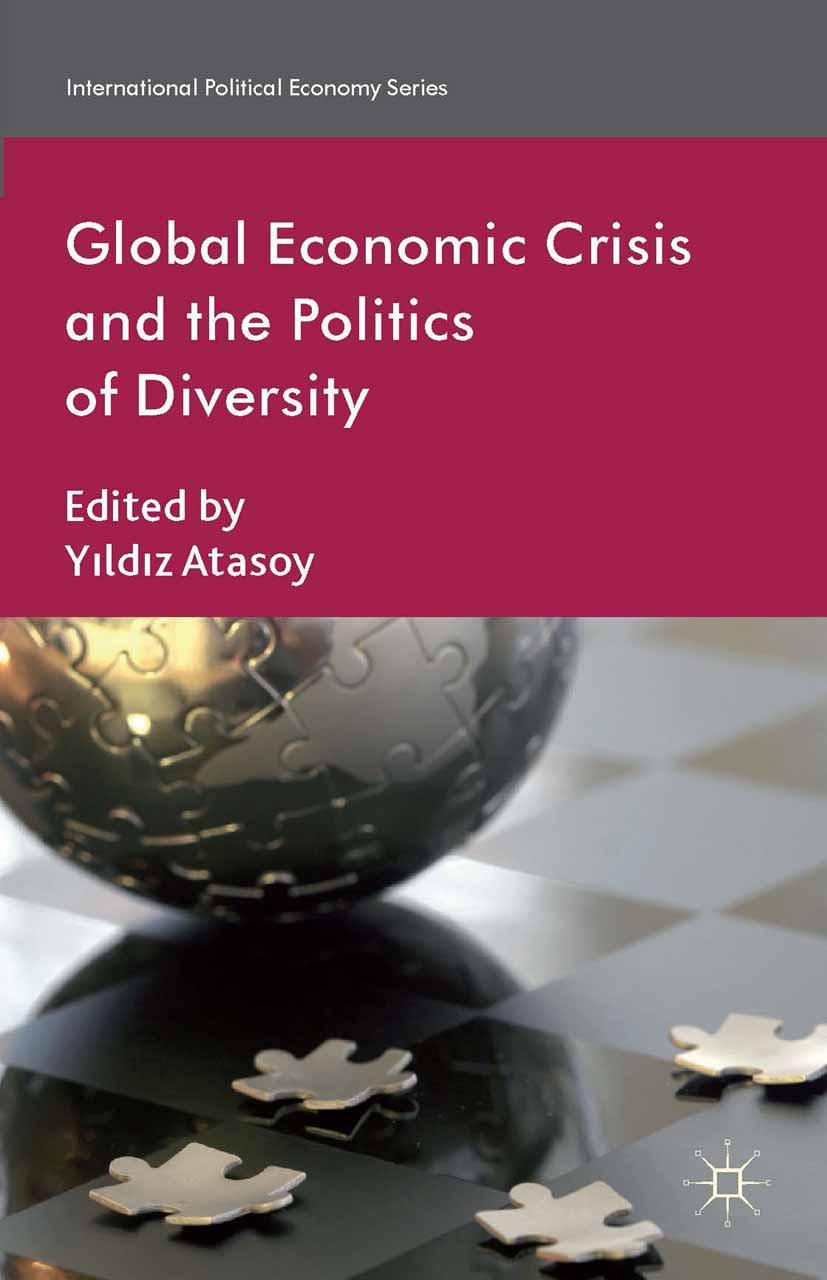 Atasoy, Yıldız - Global Economic Crisis and the Politics of Diversity, ebook