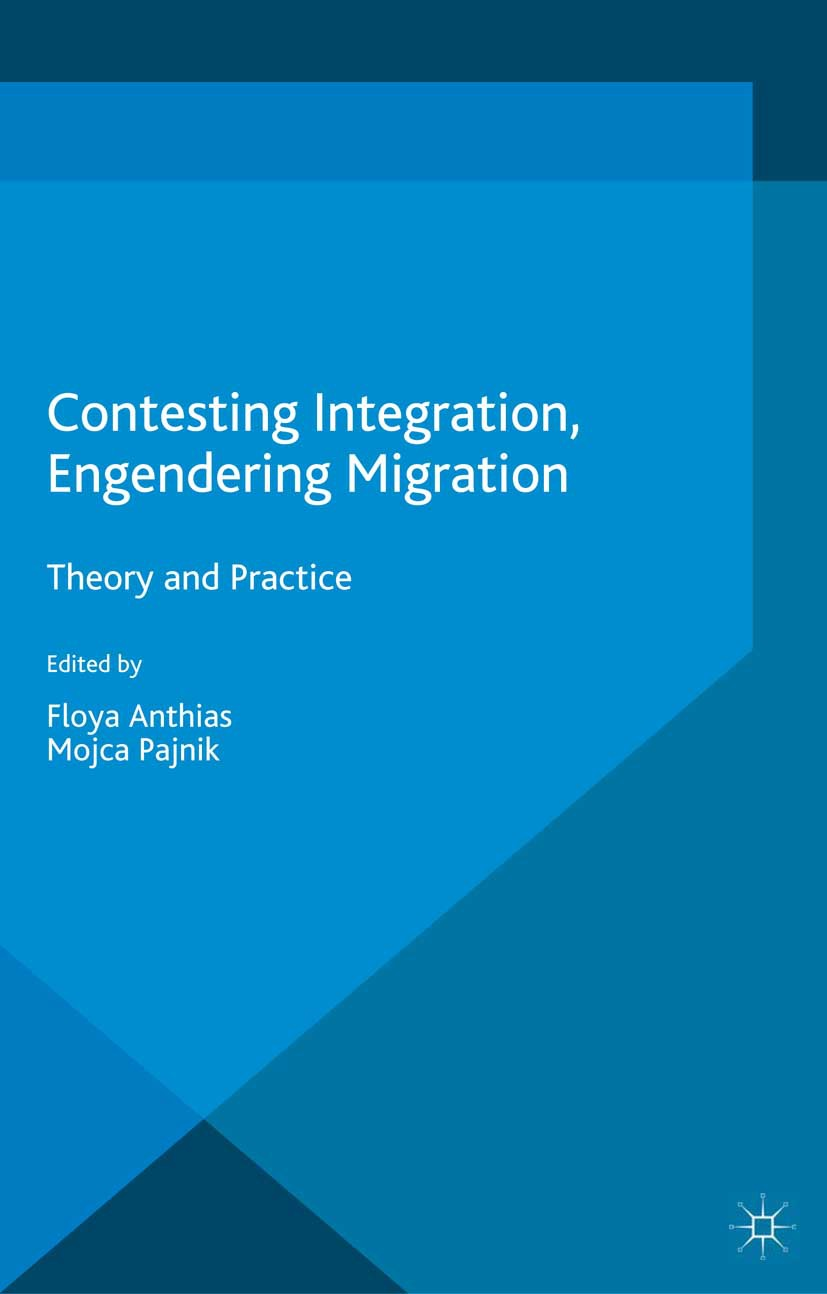 Anthias, Floya - Contesting Integration, Engendering Migration, ebook
