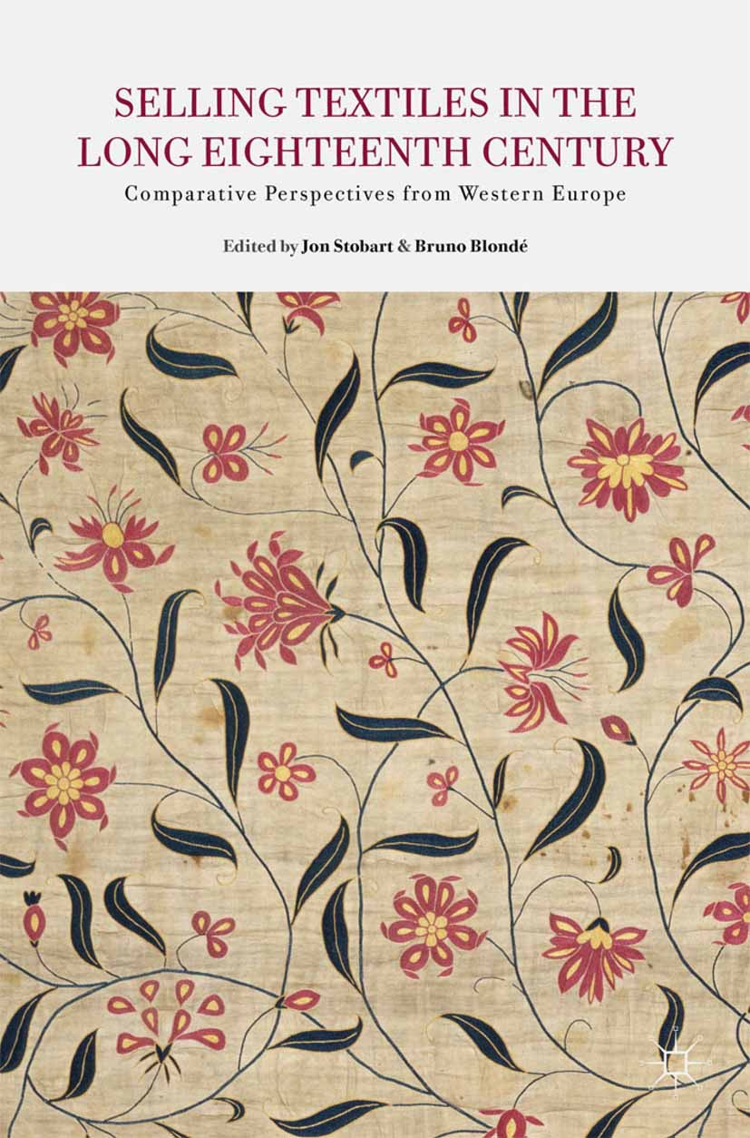 Blondé, Bruno - Selling Textiles in the Long Eighteenth Century, ebook