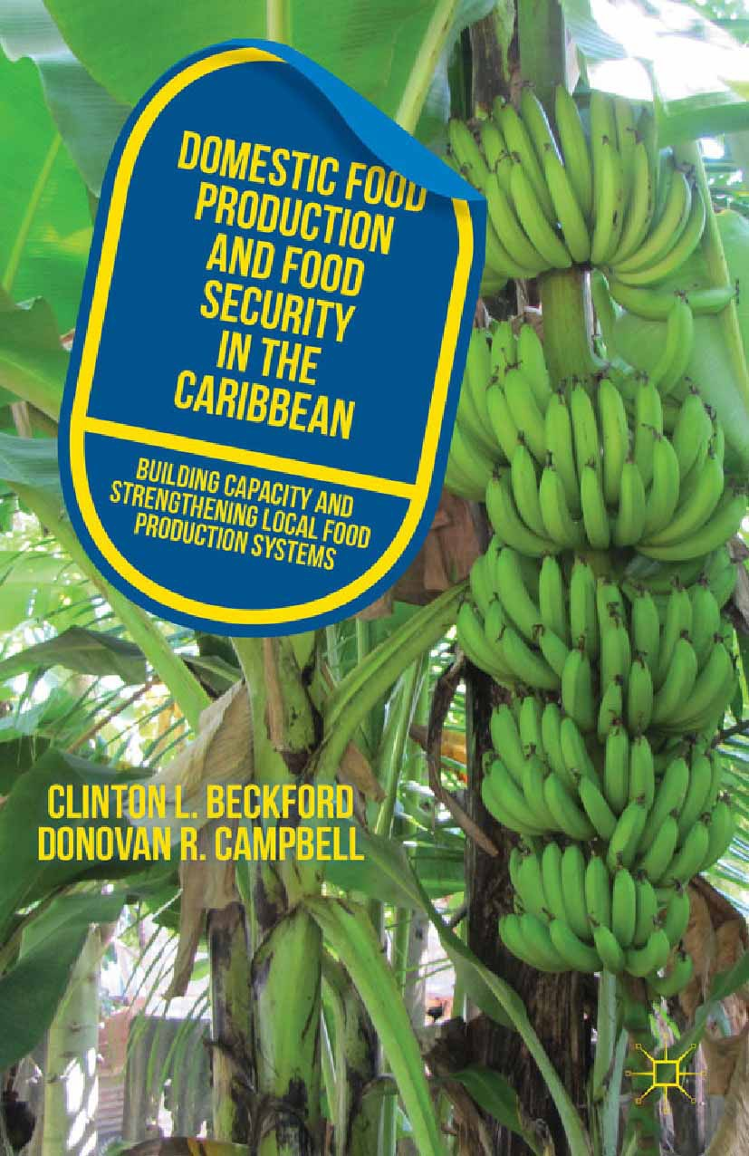 Beckford, Clinton L. - Domestic Food Production and Food Security in the Caribbean, ebook