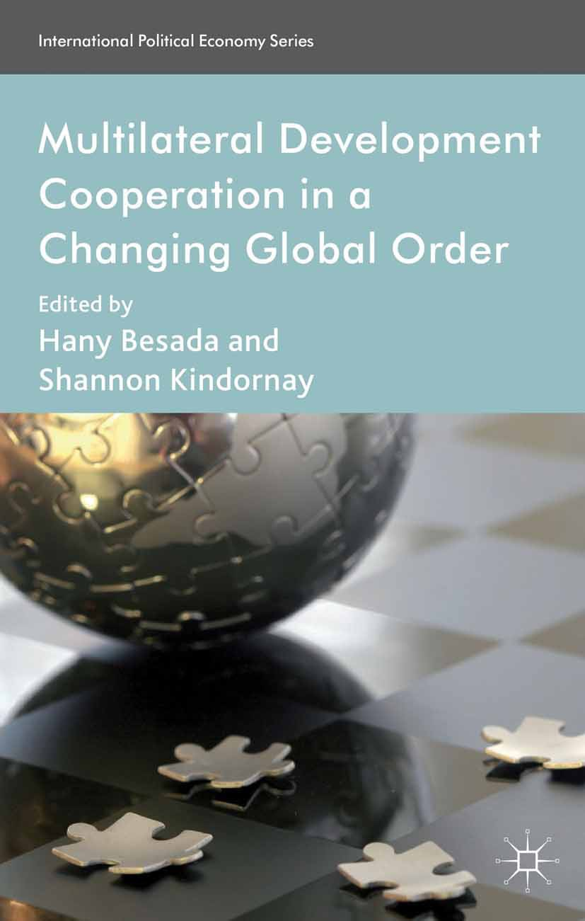 Besada, Hany - Multilateral Development Cooperation in a Changing Global Order, ebook